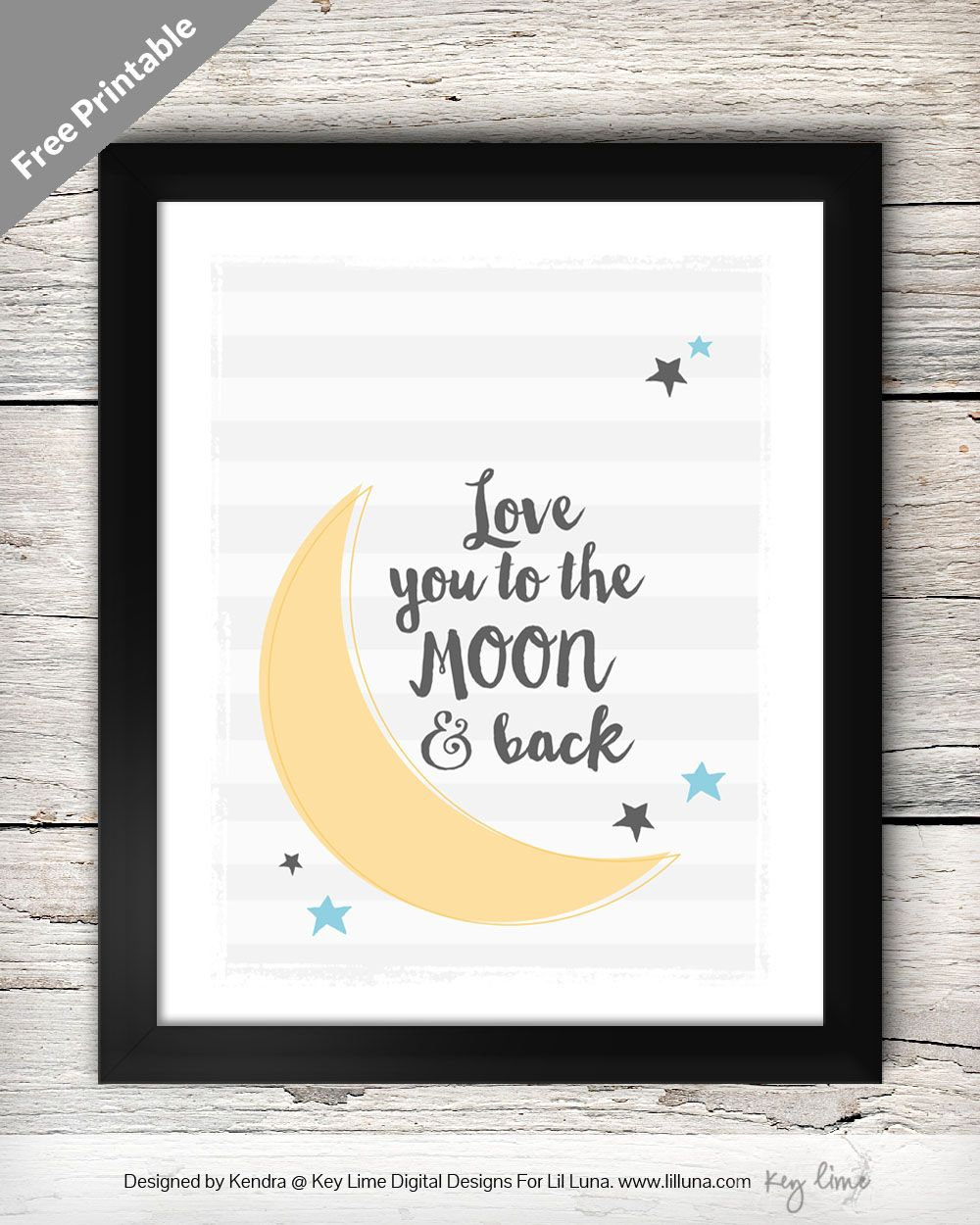 FREE Love you to the Moon and Back Printable on { lilluna.com ...