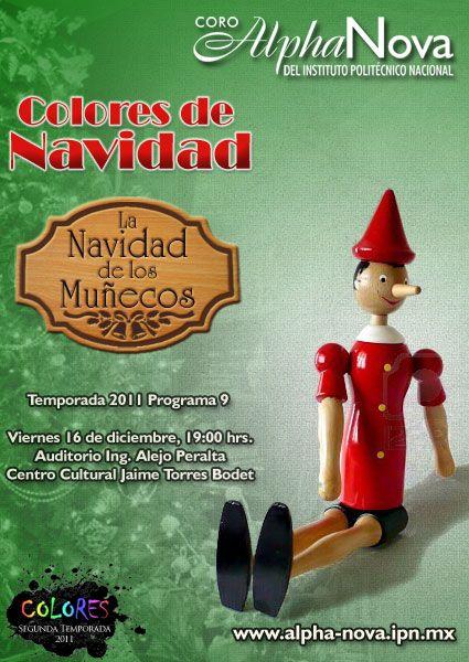 Colores de Navidad La Navidad de los Muñecos Viernes 16 de diciembre, 19 horas  Auditorio Ing. Alejo Peralta Centro Cultural Jaime Torres Bodet, Zacatenco