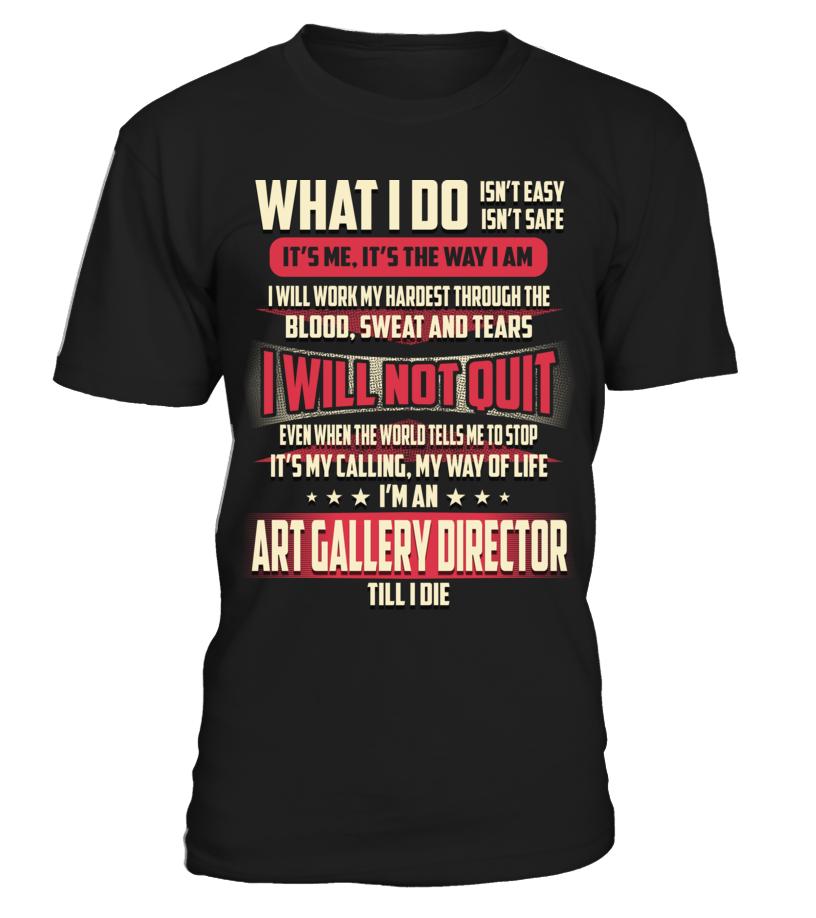 Art Gallery Director What I Do Áo sơ mi, Thời trang