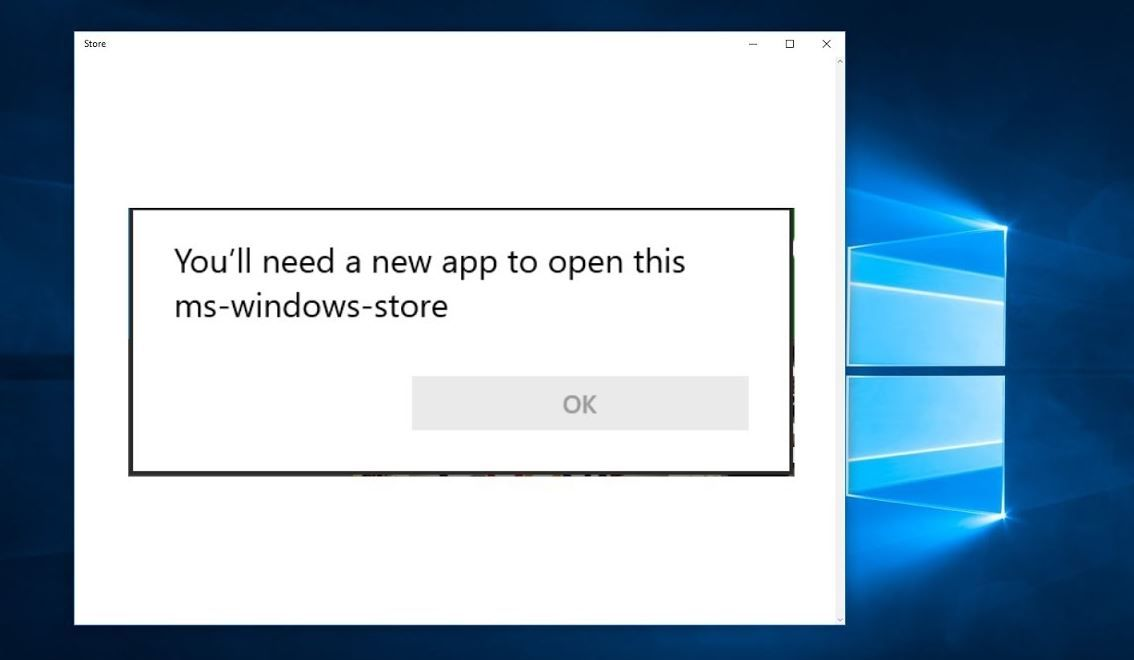 Windows 10 Store error You'll need a new app to open
