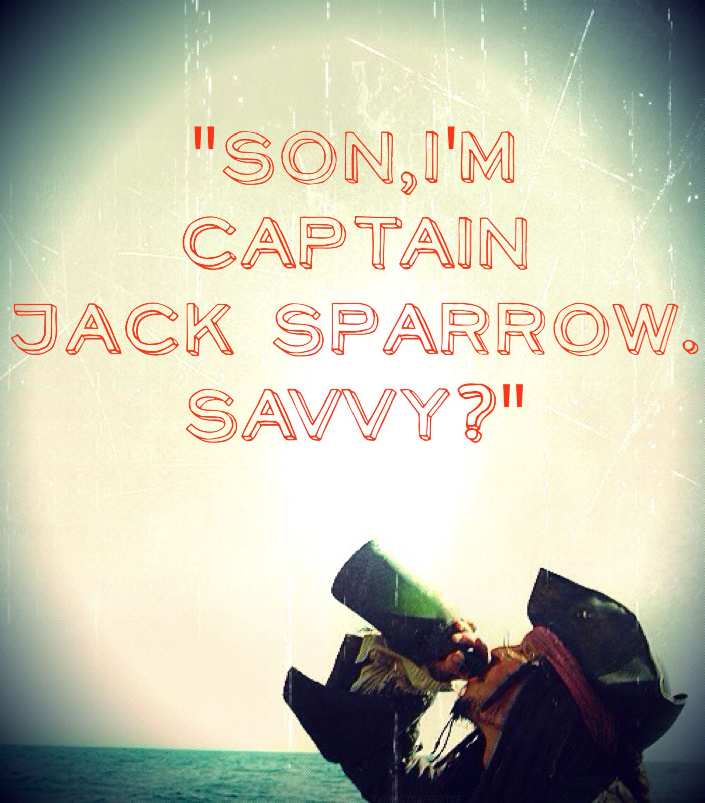 SAVVY? by Heather Sondreal This is one of my first POTC edits! Feedback is appreciated! Thanks! --- Heather S.