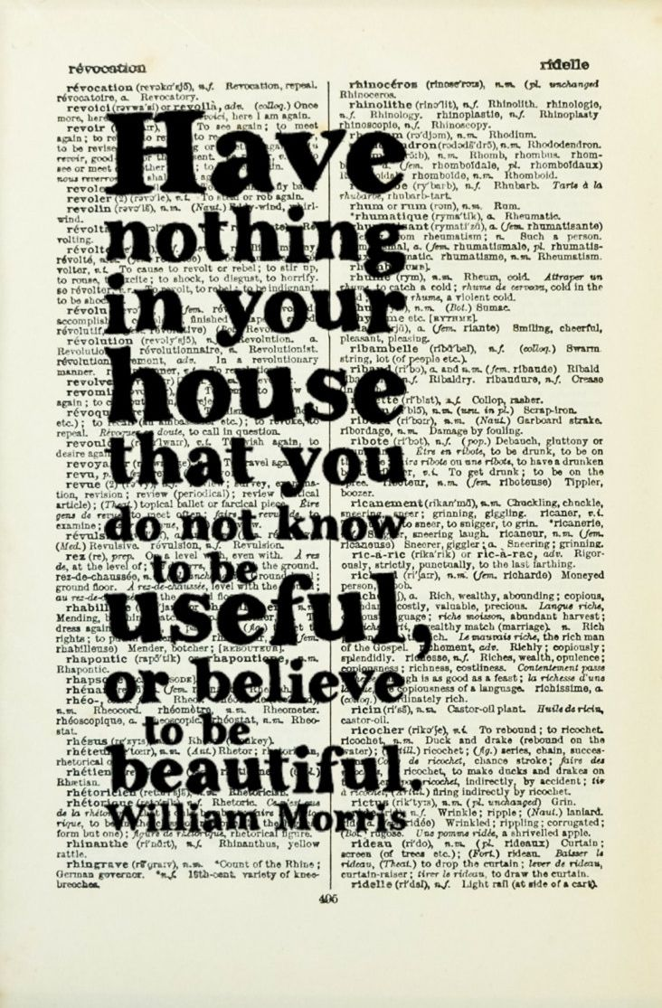 william morris have nothing in your house quote house warming