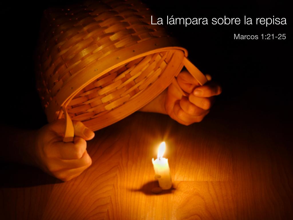 La lámpara sobre la repisa -- Marcos 4:21-25 | Evangelio de Marcos ...