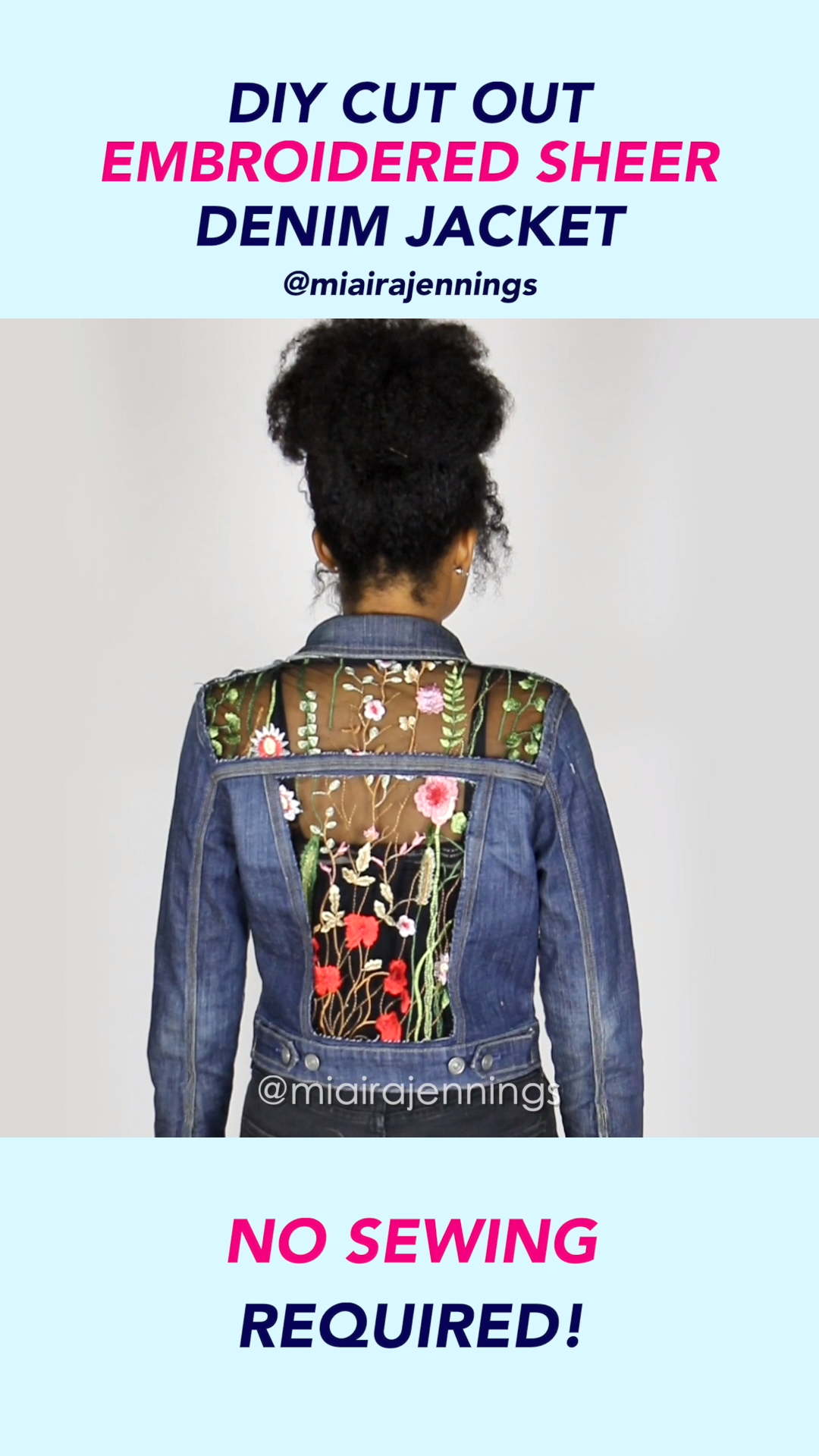 DIY Embroidered Sheer Cut Out Denim Jacket (NO SEW