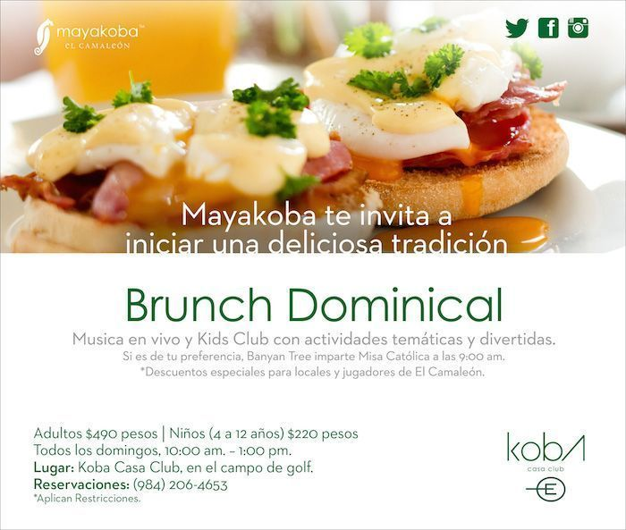 Haga las reservaciones para un domingo especial… MayakobaLife