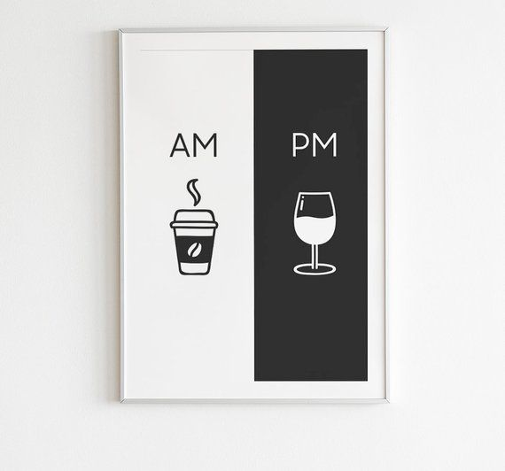 Living Room Design Tool: Am Pm, Printable Art, Kitchen Poster, Coffee & Wine Decor