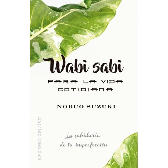 Wabi Sabi Para La Vida Cotidiana Wabi Sabi Book Show Life