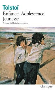 Enfance, Adolescence, Jeunesse - Folio classique - Folio - GALLIMARD - Site Gallimard