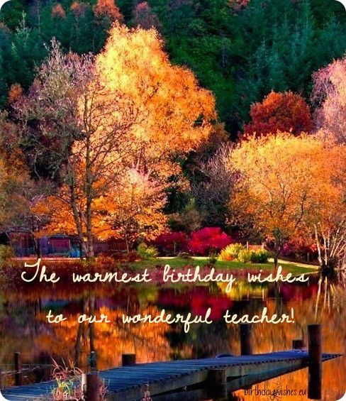 Ecard For Teacher Beautiful Scenery Pictures Teacher Birthday Card Autumn Lake