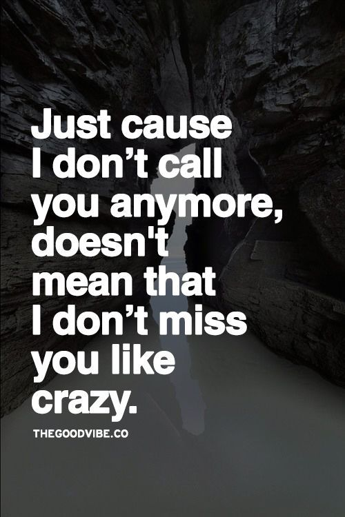 Sad Love Quotes I Miss You Like Crazy Quotes Time Quotes