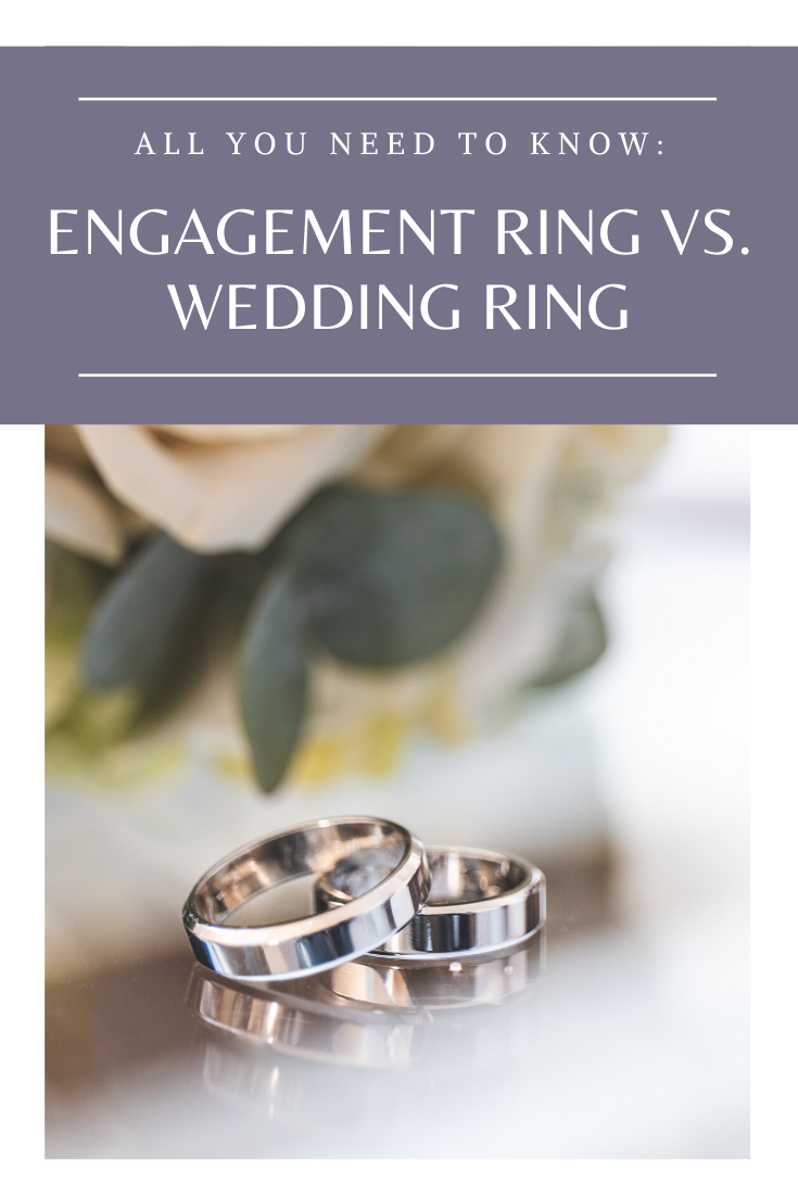 Engagement Ring vs. Wedding Ring All You Need to Know in