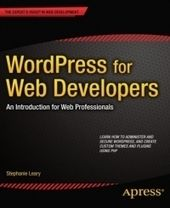 Wordpress For Web Developers Free Download Ebook Pdf All About Website Web Development Web Development Design Ebook Pdf