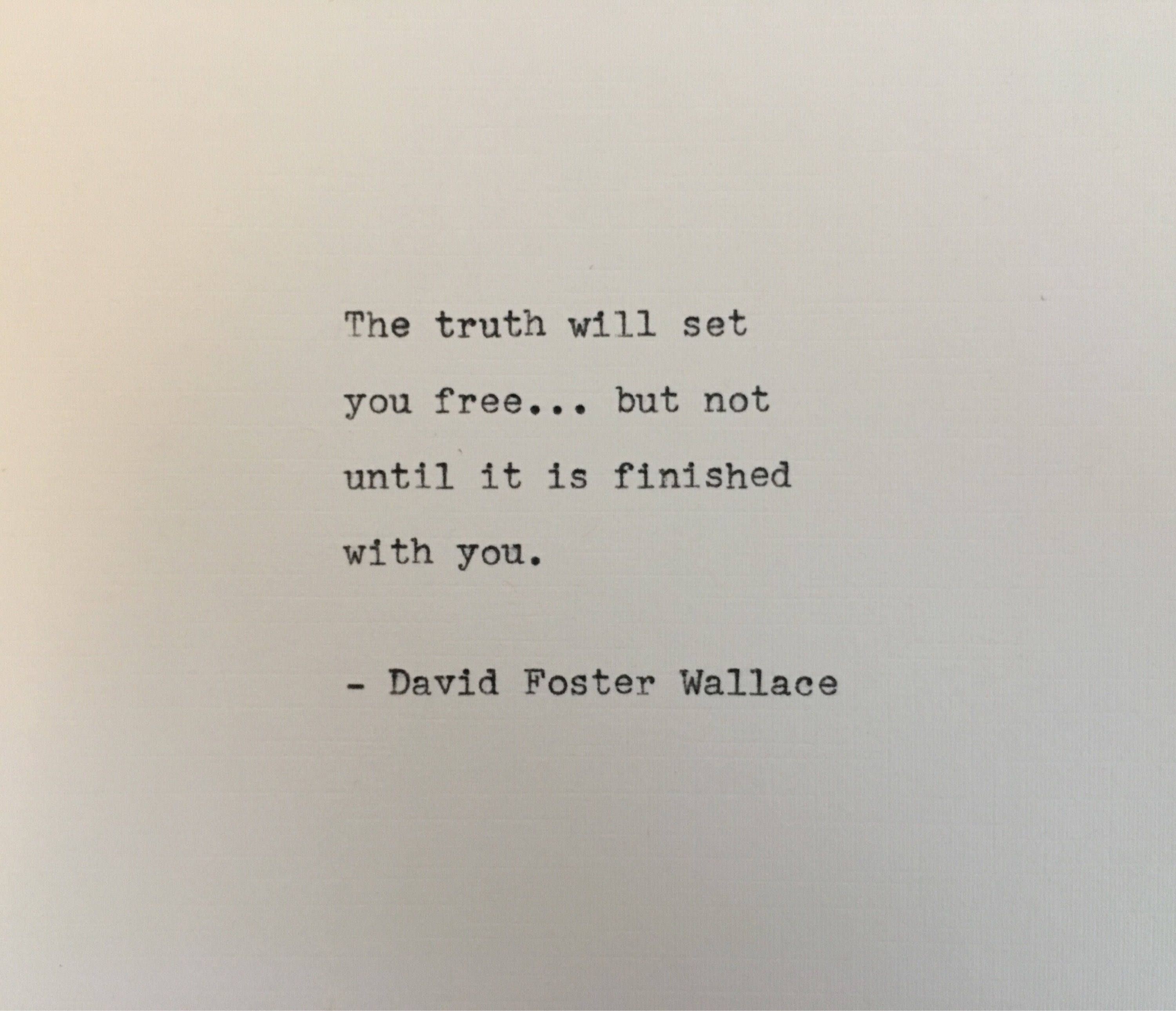 David Foster Wallace Quote Typed On Typewriter Unique Gift Without You Quotes David Foster Wallace Quotes David Foster Wallace
