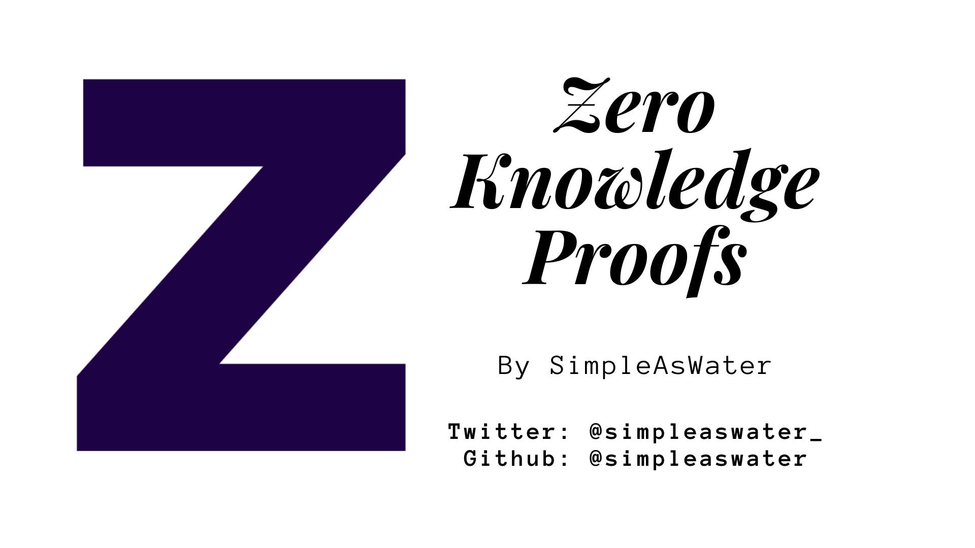 Zero Knowledge Proofs: Complete Guide