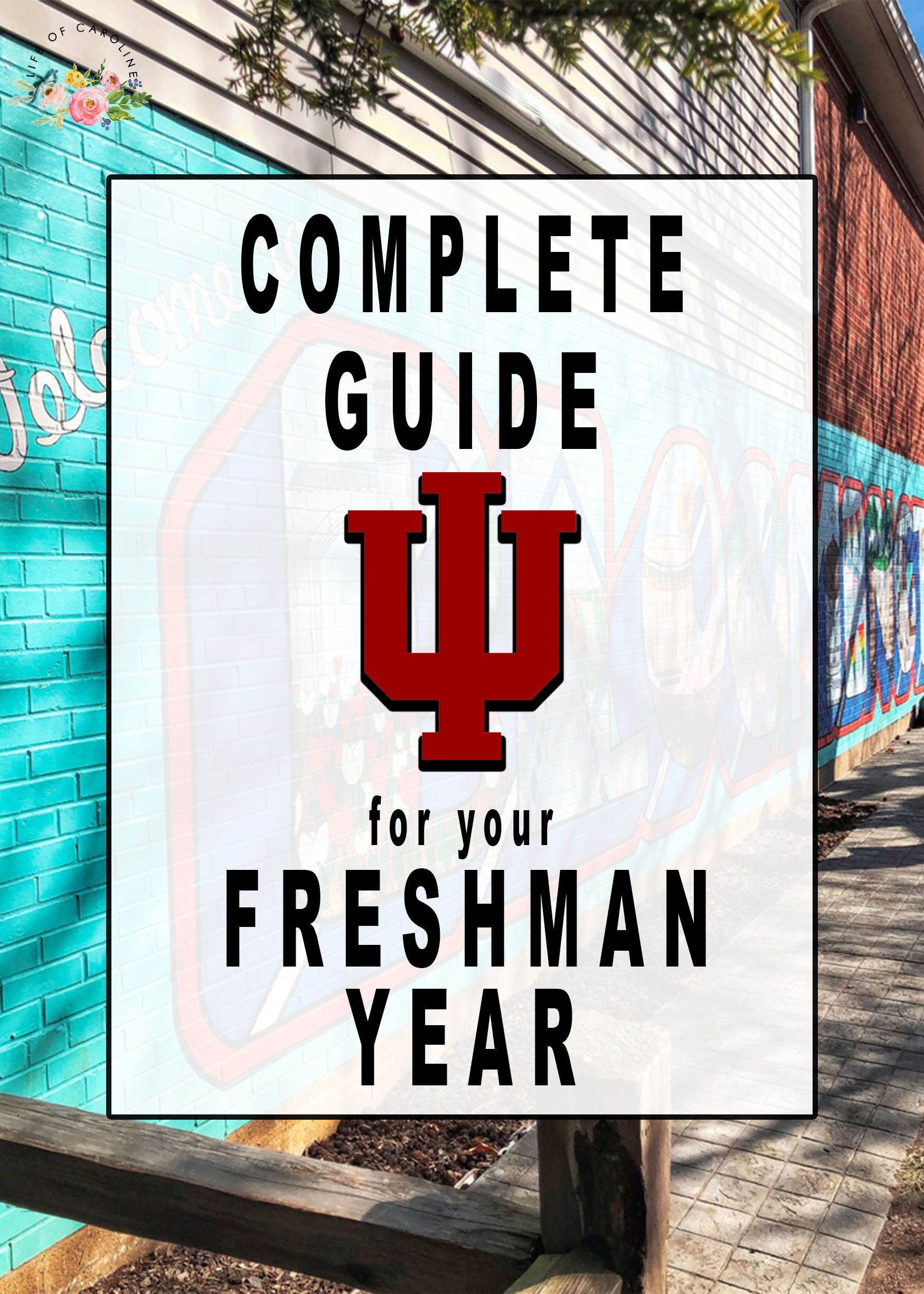 Photo of Complete Freshman Guide for Indiana University – Life of Caroline