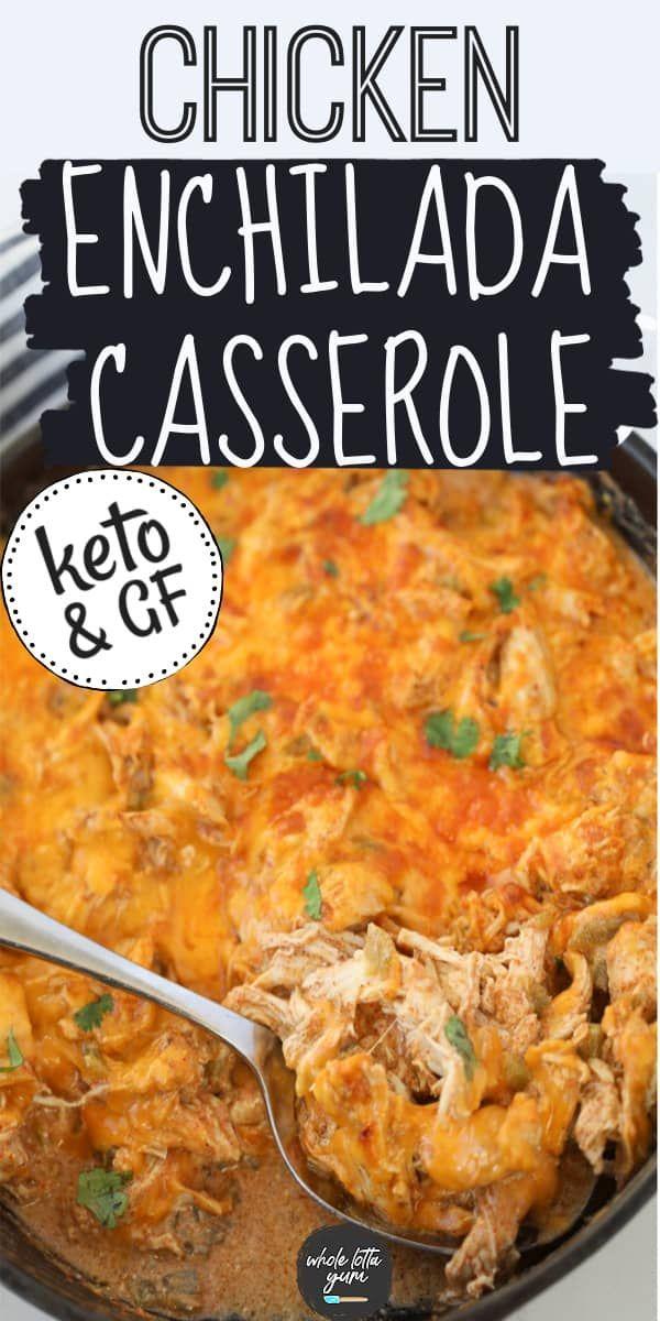 Sour Cream Chicken Enchilada Casserole Keto Gf Recipe In 2020 Healthy Chicken Recipes Enchilada Casserole Recipes