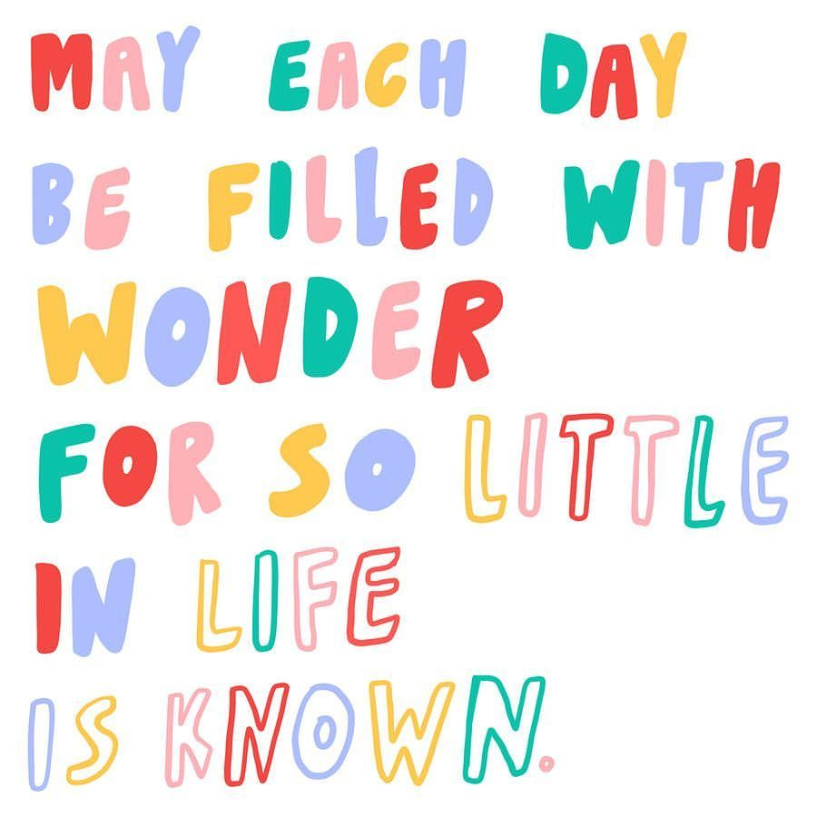 Image result for be filled with wonder quotes