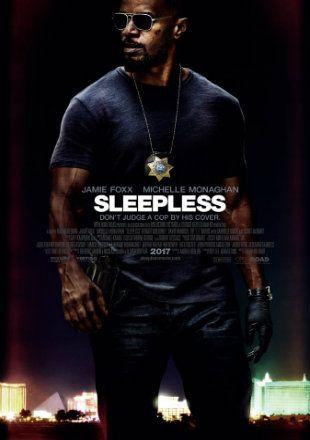 Sleepless (2017) Full English Movie Download WEB-DL Free Watch Online