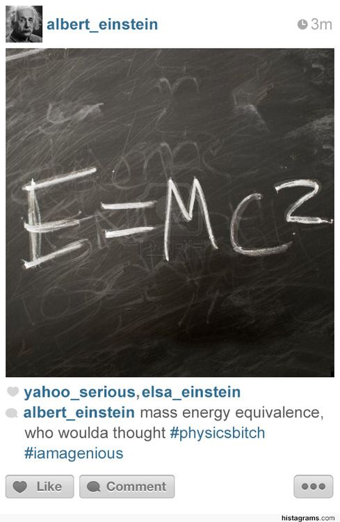 Histagrams - 12. Hash tags for back in the day! This ones got Albert Einstein, hilarious!
