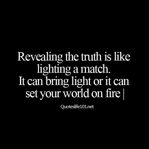 Revealing Truth Quotes And Saying