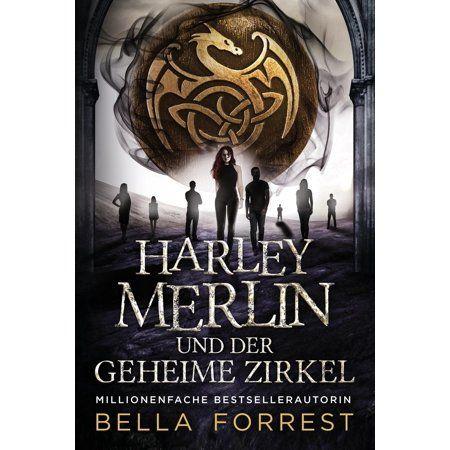 Harley Merlin Serie: Harley Merlin und der geheime Zirkel (Paperback)