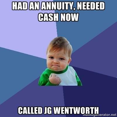 j g wentworth need cash now 877cashnow annuity jgwentworth