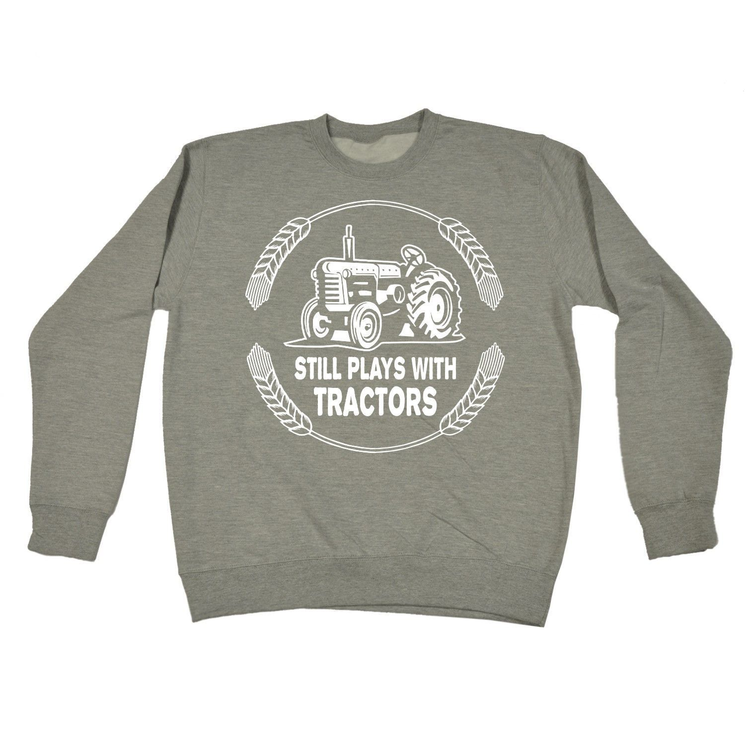 123t USA Still Plays With Tractors Funny Sweatshirt