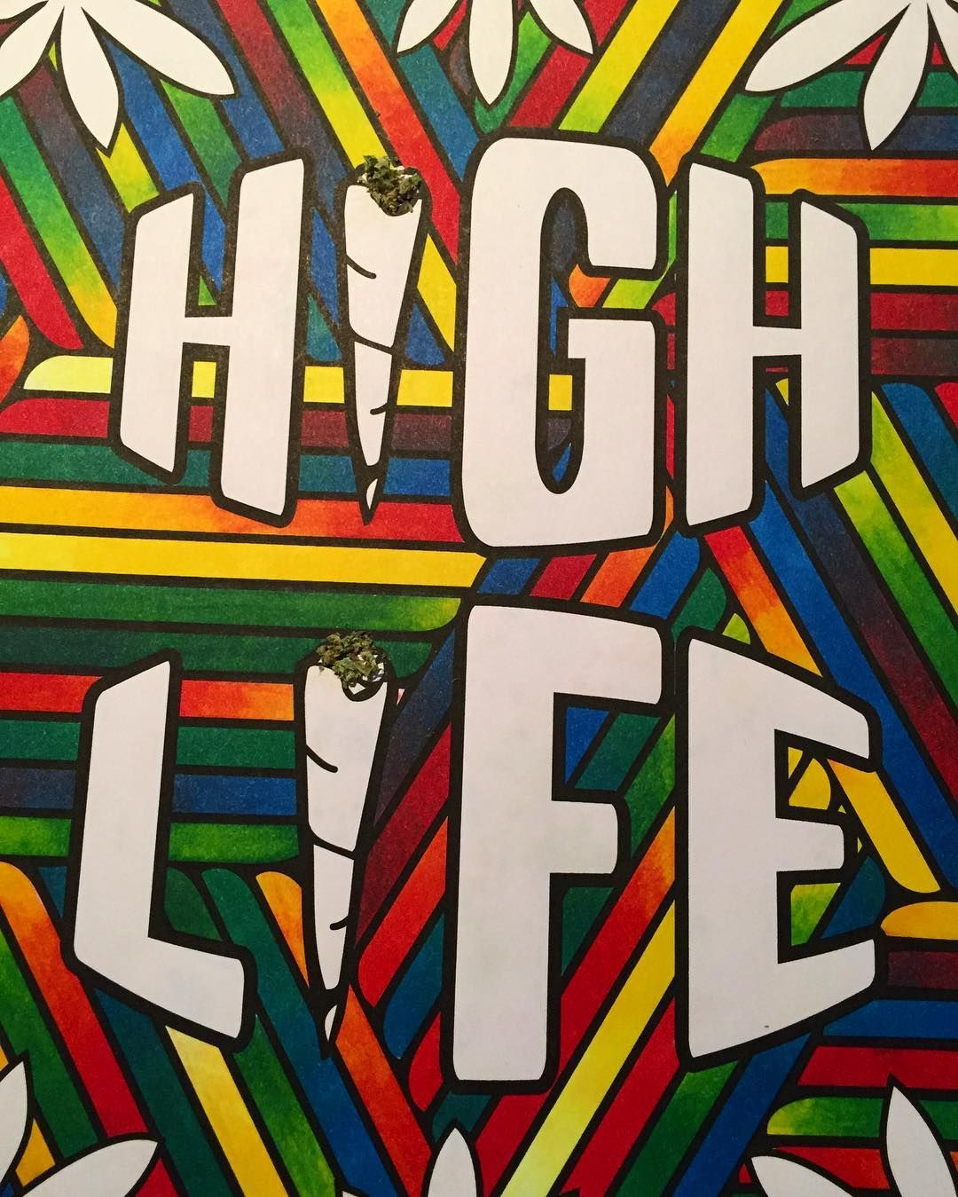 The High Life Is The Colourful Life Trippy Painting