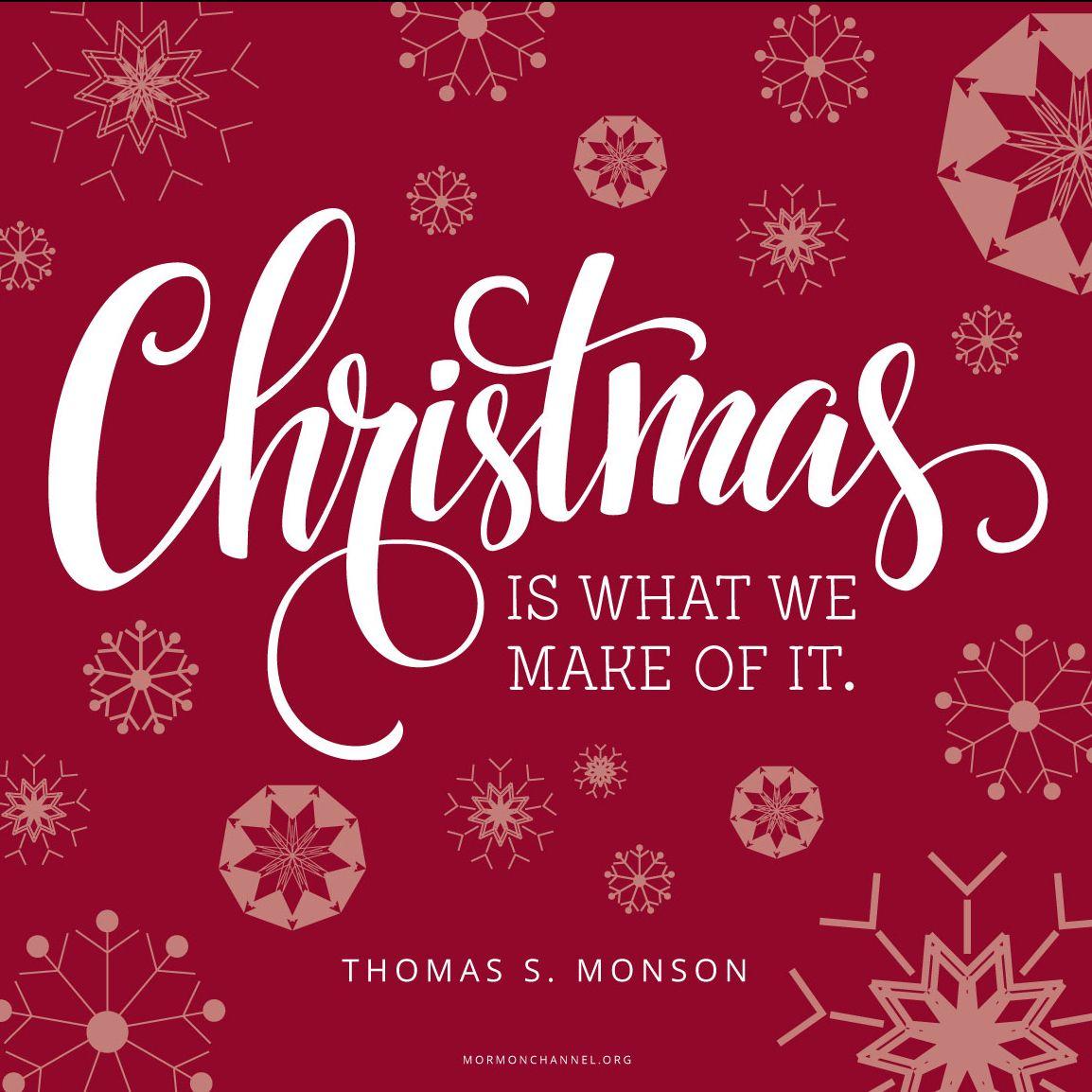 Christmas Is What We Make Of It Christmas Christmas Xmas