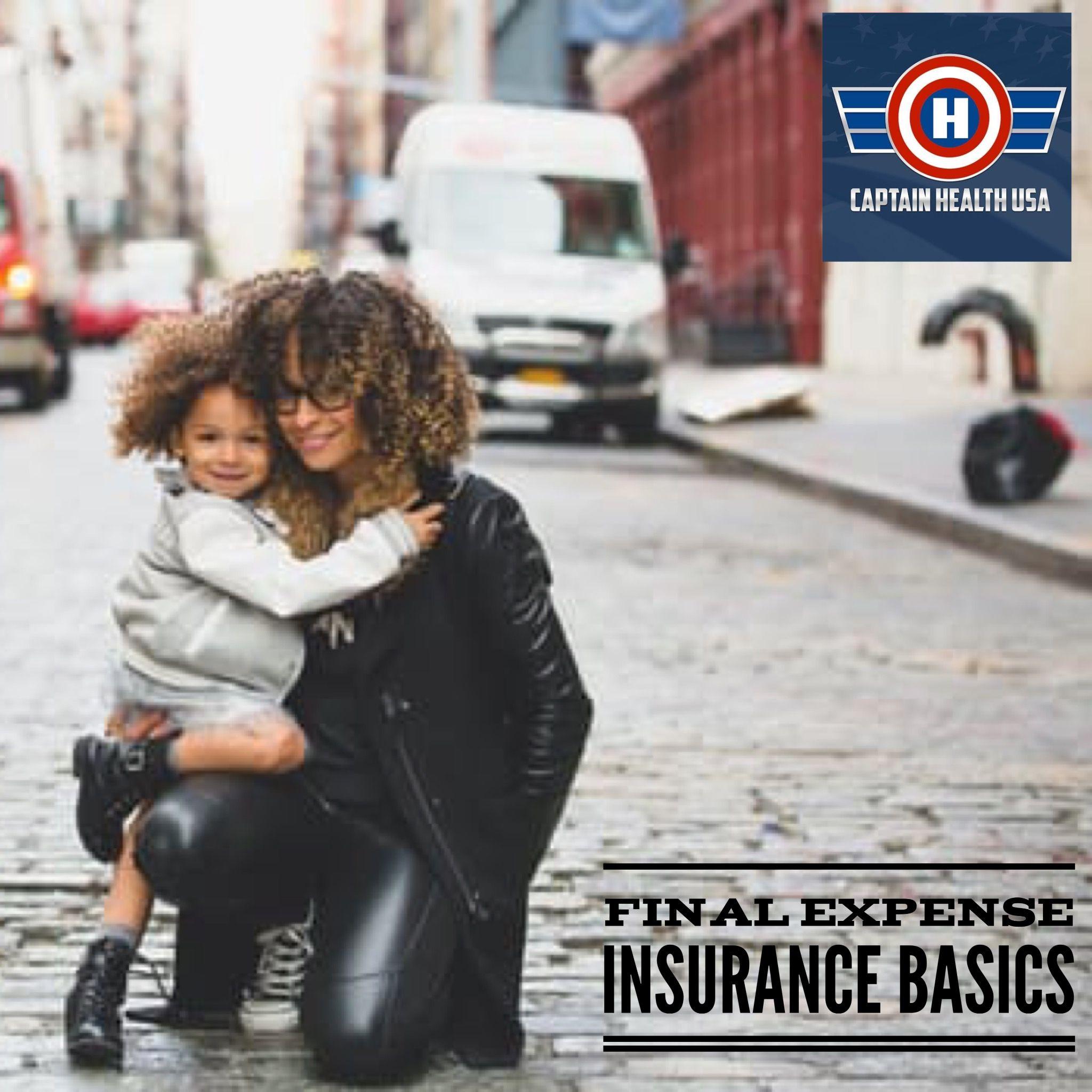 Final expense insurance the basics a final expense life