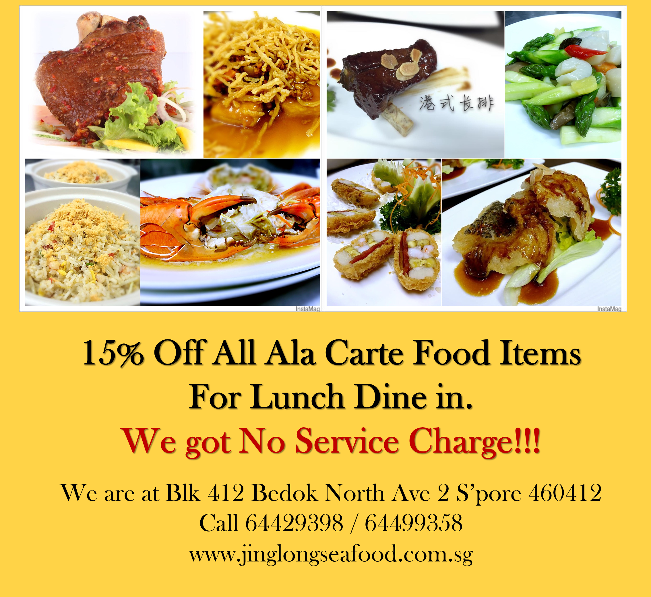 Www Jinglongseafood Com Sg No Service Charge With 15 Off Ala Carte Food Items For Lunch Dine In Blk 412 Bedok North Ave 2 S Pore 460412 Food Lunch Food Items