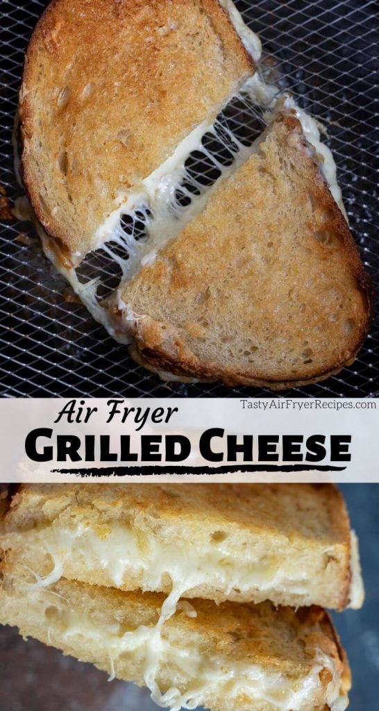 Why make a Grilled Cheese in an Air Fryer? Because Air