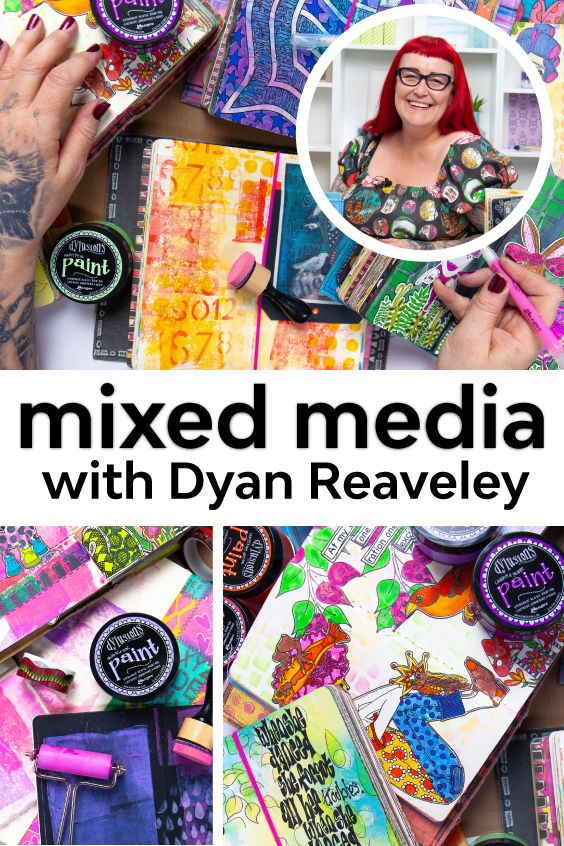 FREE Lessons with Dyan Reaveley! #artjournalmixedmediainspiration