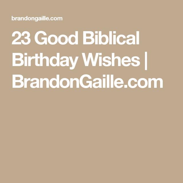 23 good biblical birthday wishes birthdays cards and card sentiments 23 good biblical birthday wishes brandongaille m4hsunfo
