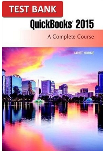 QuickBooks 2015 A Complete Course 16th Edition Test Bank ...