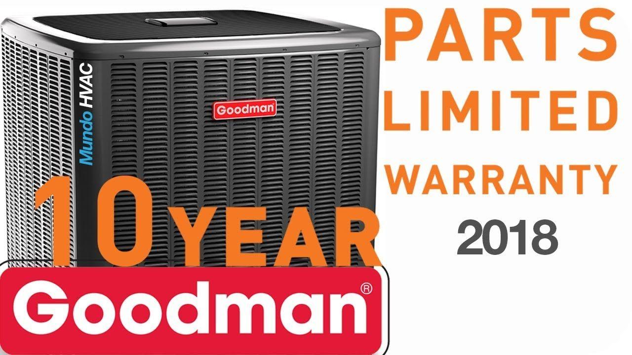 Limited Warranties of Goodman HVAC Esta unidad está