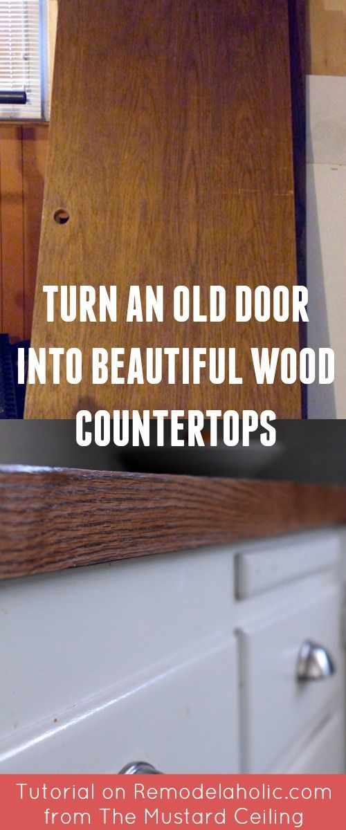 How To Use An Old Wood Door To Make Budget Friendly Diy Wood Countertops Remodelaholic Diy Wood Countertops Wooden Countertops Wood Countertops