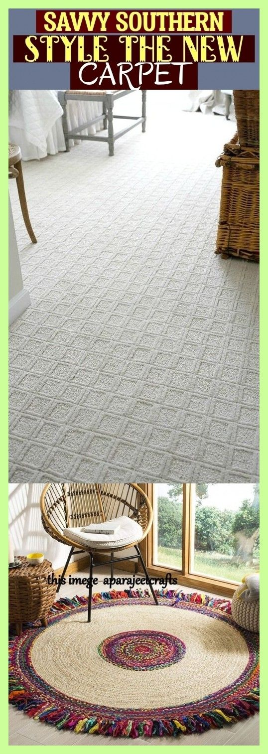 Savvy Southern Style The New Carpet
