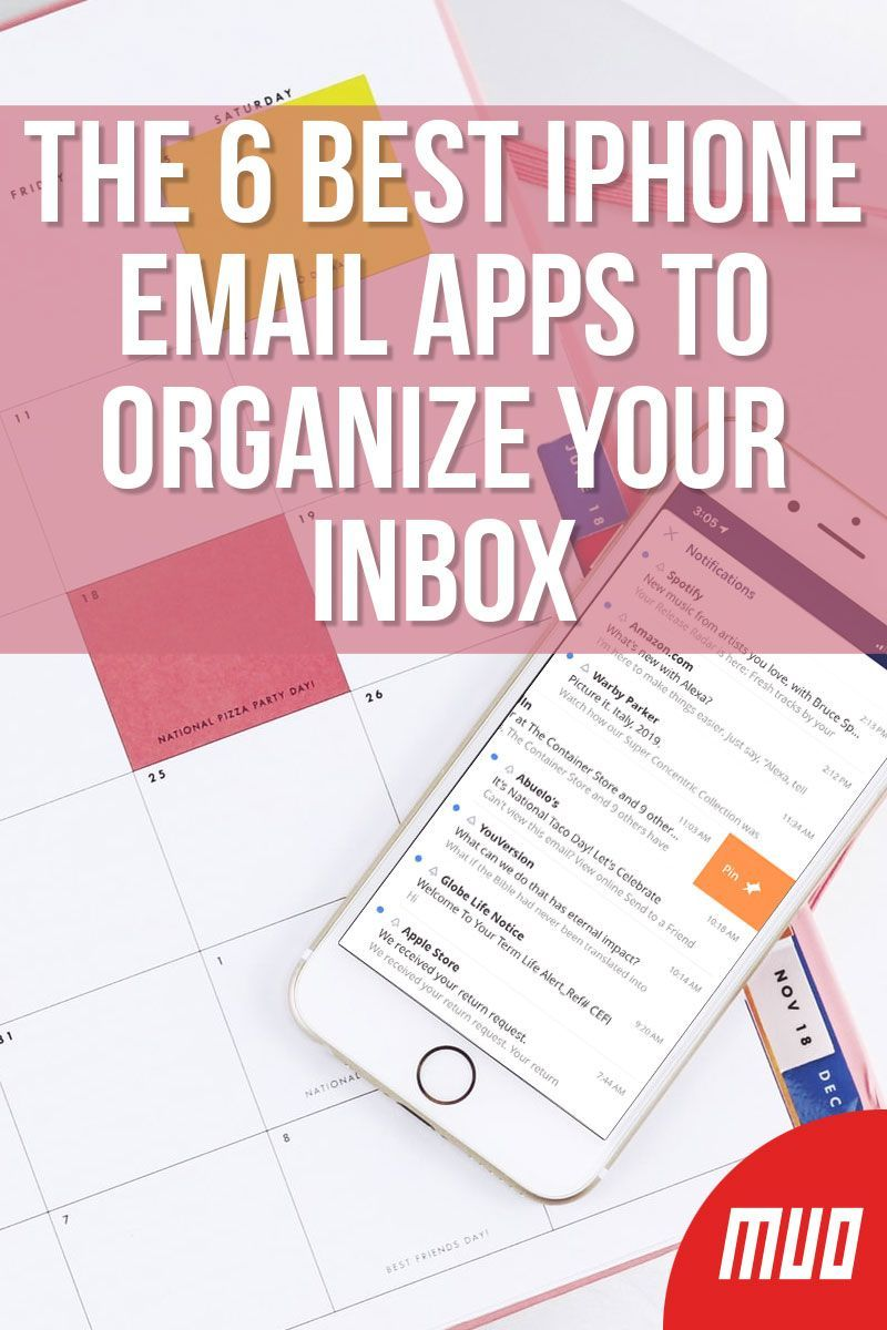 The 6 Best Iphone Email Apps To Organize Your Inbox App Best