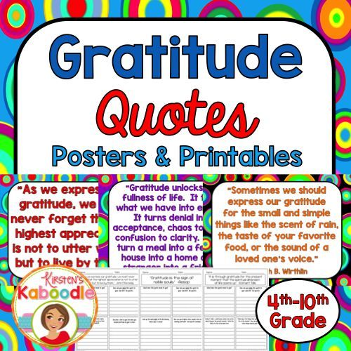 This Character Traits Quotes product focuses on GRATITUDE and includes 10 character traits quotes posters and 10 printables that correspond to each quote about gratitude. Take your character education program to the next level with this easy-to-use, teacher friendly and student approved character education quotes product!