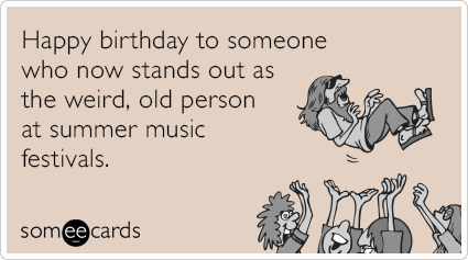 Young at heart Someecards Pinterest – E Card Birthday Funny