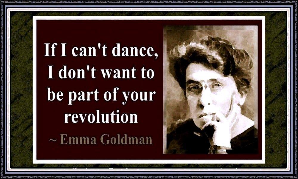 Image result for if i can't dance emma goldman