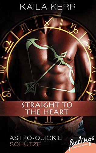 Straight to the heart: Astro-Quickie: Schütze (feelings emotional eBooks), http://www.amazon.de/dp/B00YI6SZ8Q/ref=cm_sw_r_pi_awdl_3TXuwbHHETNEY