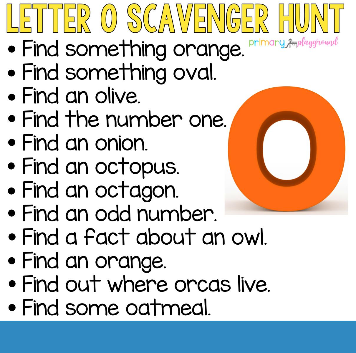 Alphabet Scavenger Hunts Primary Playground Preschool Letters Letter O Letter O Activities