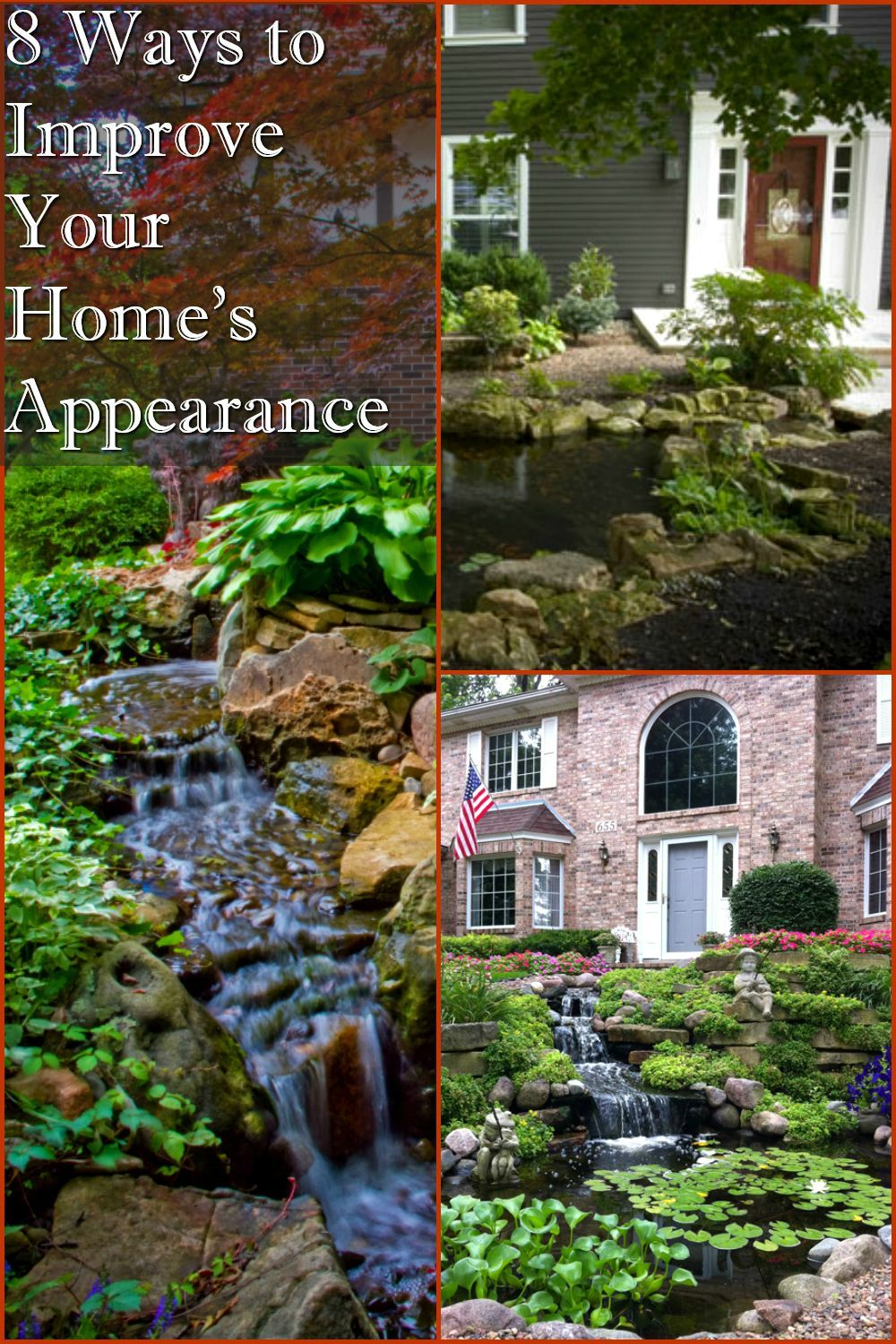 8 Ways to Improve Your Home's Appearance   Aquascape, Inc ...