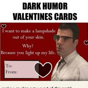 A Little Dark Humor To Spice Up Your Valentines Funny Boyfriend Memes Funny Jokes To Tell American Horror Story