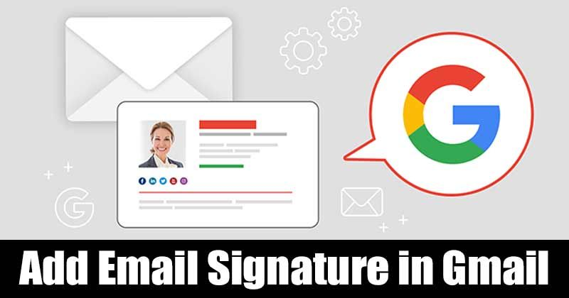 Gmail Lets You Add An Email Signature In Few Easy Steps Here S A Detailed Guide On How To Add Email Signature In Gmail In 2020 Email Signatures Tutorial Ads