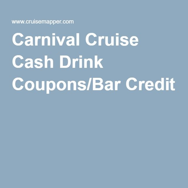 Carnival Cruise Cash Drink Coupons Bar Credit Carnival Cruise Cruise Carnival Drink Package