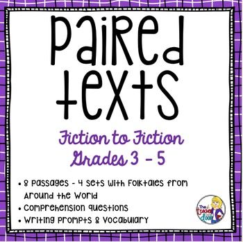 Paired Texts Fiction To Fiction 3rd 5th Grade 5th