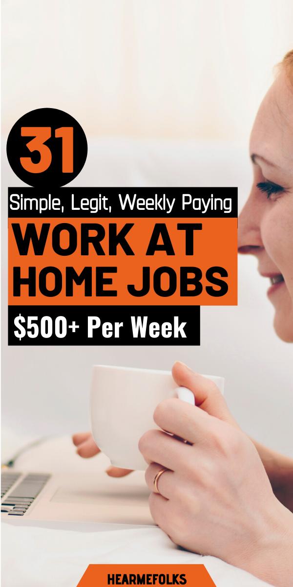 31 Easy to Do Legit Online Jobs That Pay Weekly 2019 Version  HearMeFolks